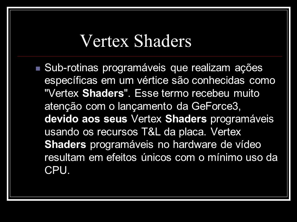Vertex Shaders