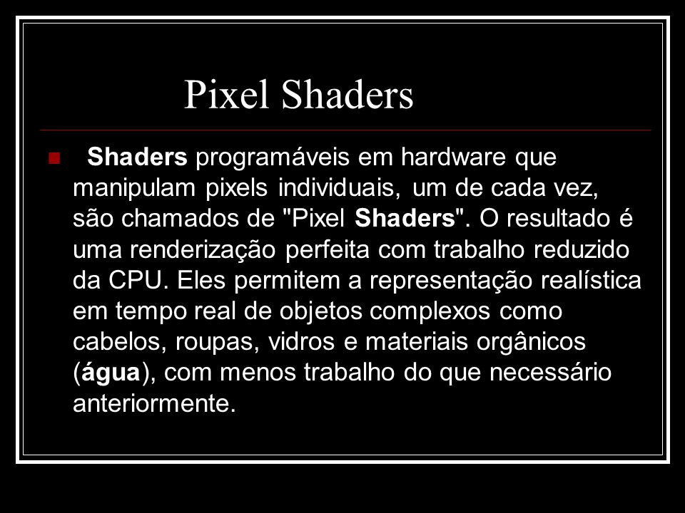 Pixel Shaders