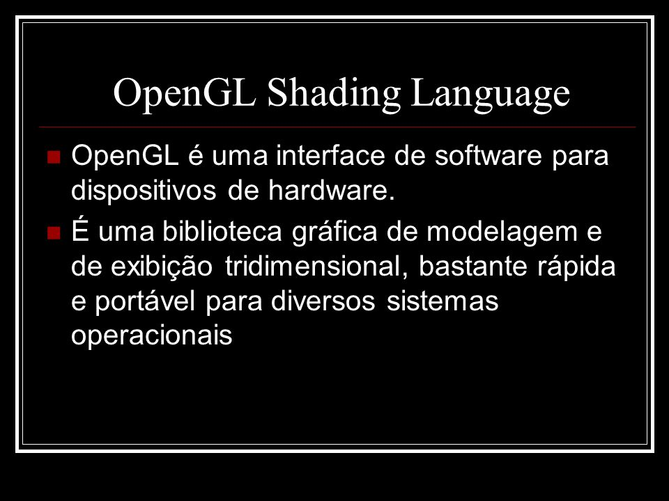 OpenGL Shading Language