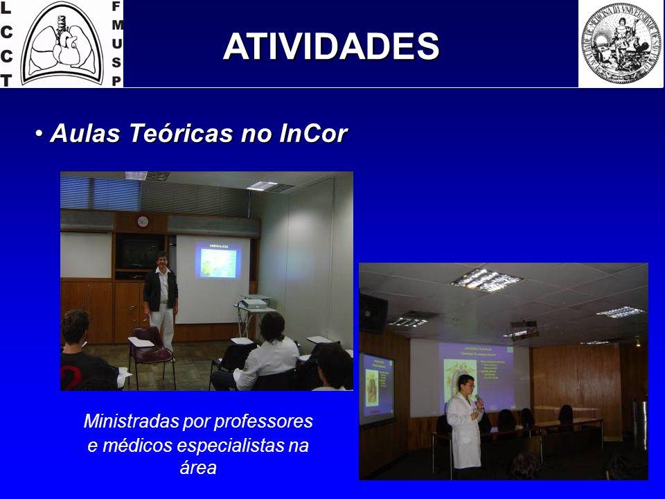 Ministradas por professores e médicos especialistas na área