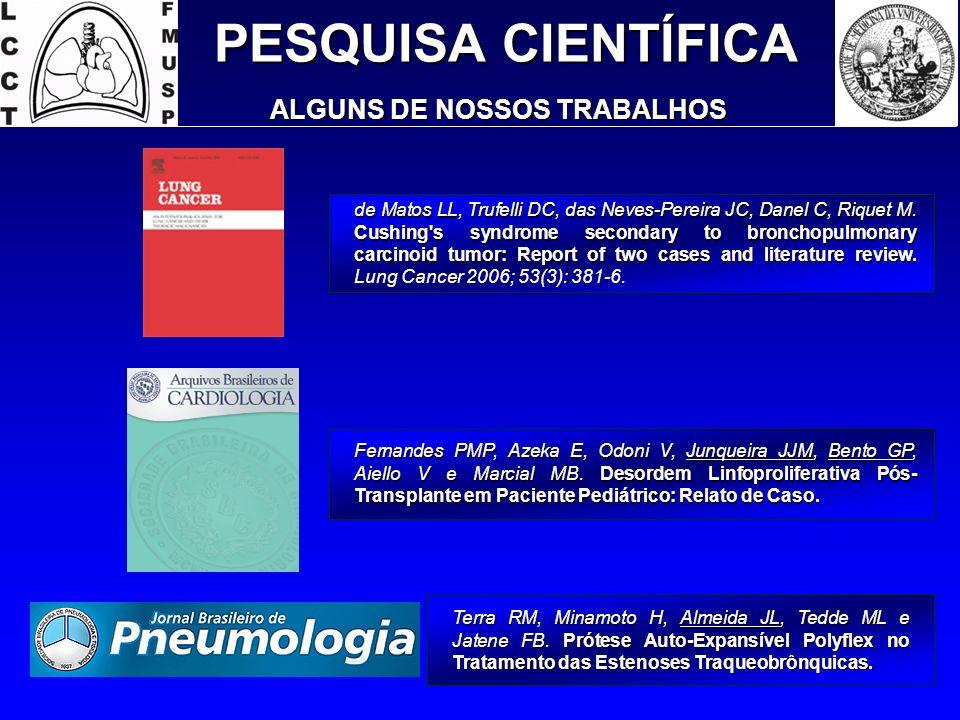 PESQUISA CIENTÍFICA ALGUNS DE NOSSOS TRABALHOS