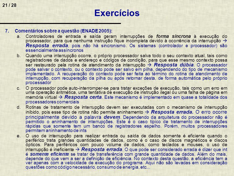 Exercícios Comentários sobre a questão (ENADE 2005):
