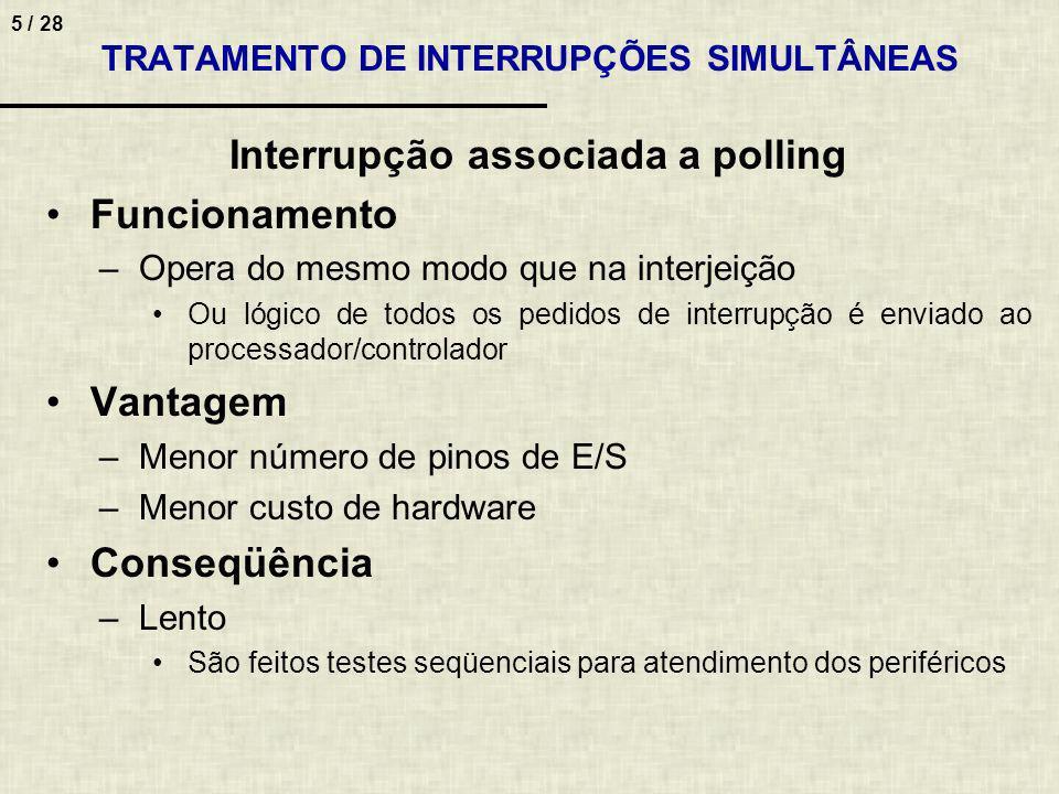 TRATAMENTO DE INTERRUPÇÕES SIMULTÂNEAS