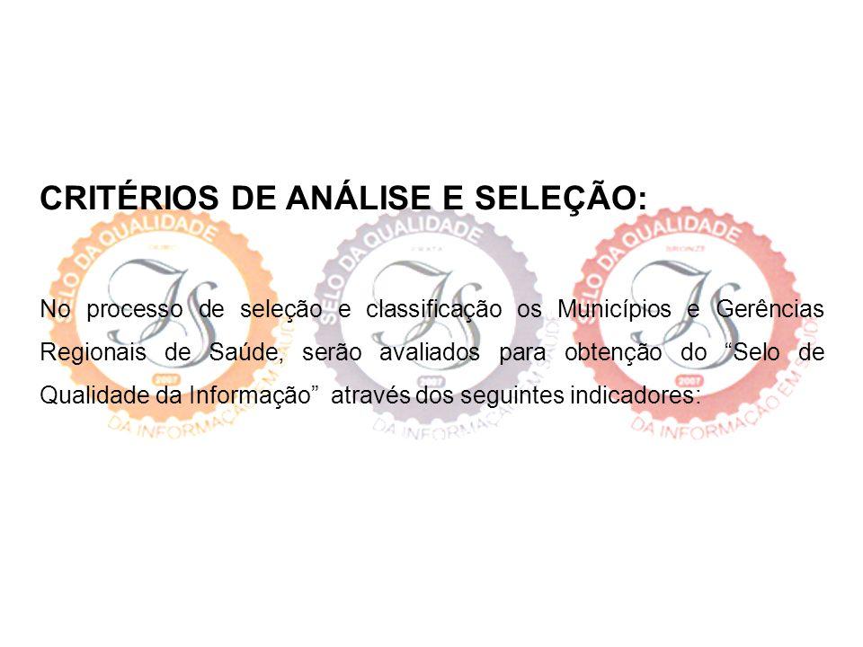 CRITÉRIOS DE ANÁLISE E SELEÇÃO: