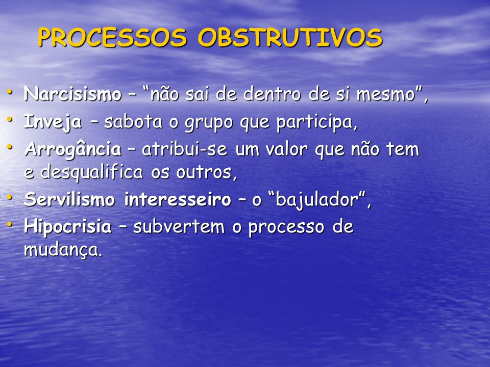 PROCESSOS OBSTRUTIVOS