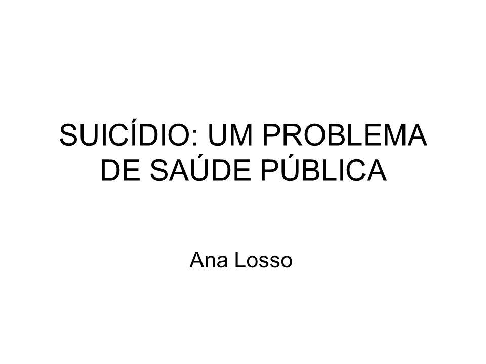 SUICÍDIO: UM PROBLEMA DE SAÚDE PÚBLICA