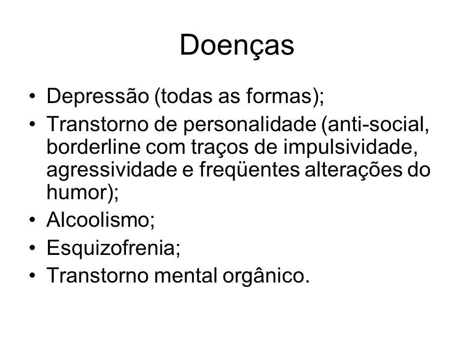 Doenças Depressão (todas as formas);