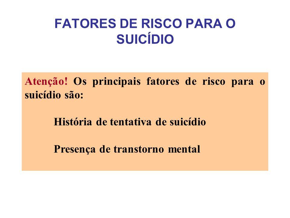 FATORES DE RISCO PARA O SUICÍDIO