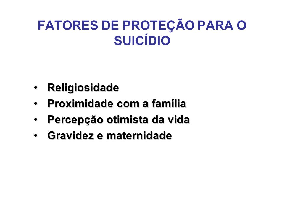 FATORES DE PROTEÇÃO PARA O SUICÍDIO