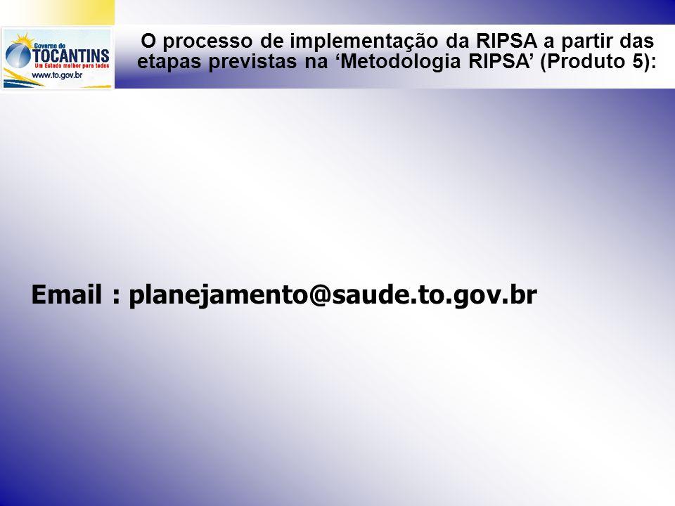 Email : planejamento@saude.to.gov.br