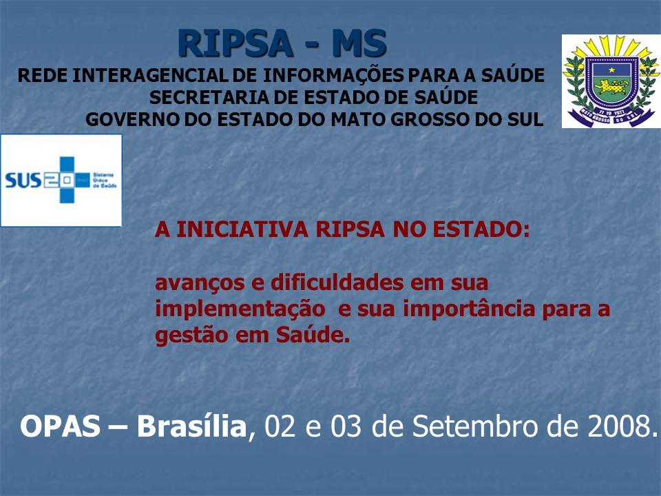 OPAS – Brasília, 02 e 03 de Setembro de 2008.