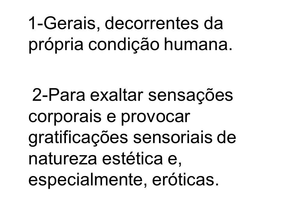 1-Gerais, decorrentes da própria condição humana.