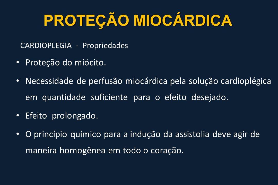 PROTEÇÃO MIOCÁRDICA CARDIOPLEGIA - Propriedades