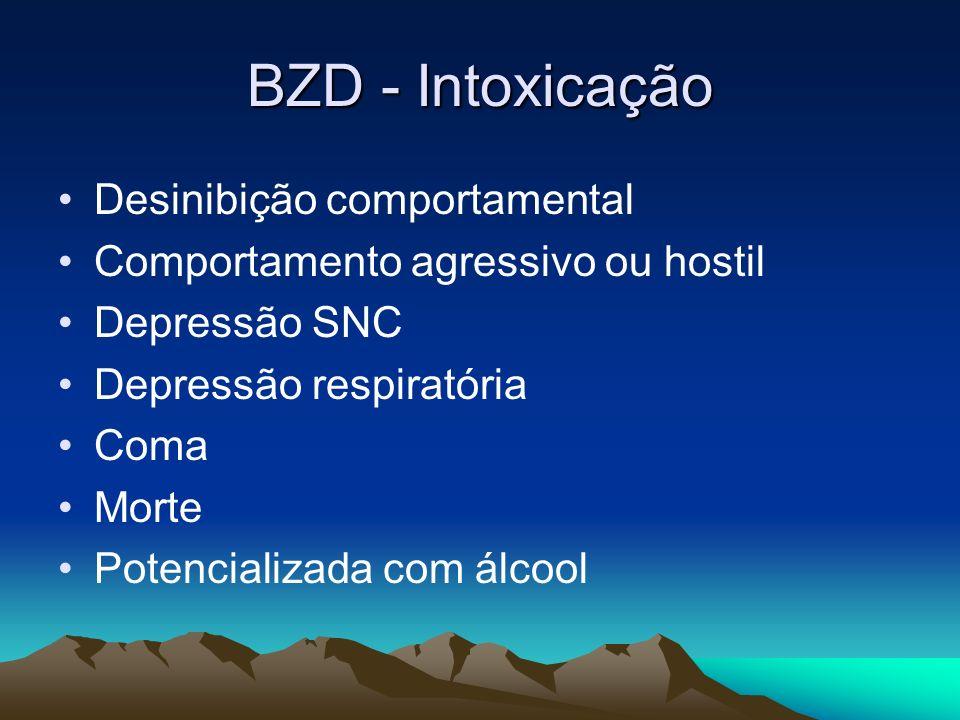 BZD - Intoxicação Desinibição comportamental
