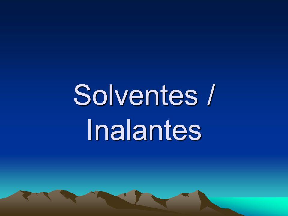 Solventes / Inalantes