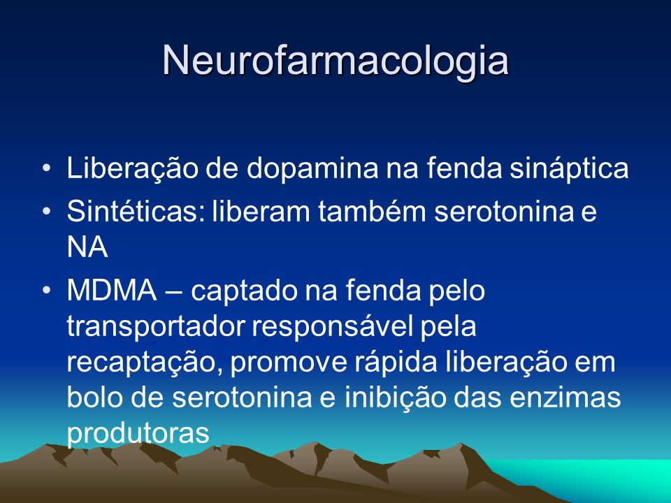 Neurofarmacologia Liberação de dopamina na fenda sináptica