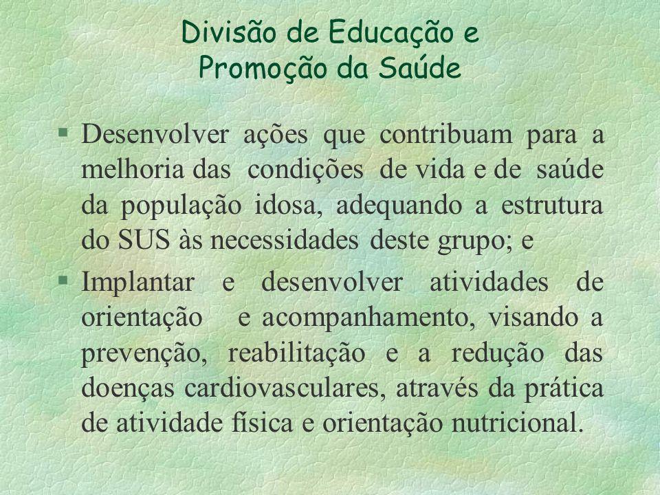 Divisão de Educação e Promoção da Saúde