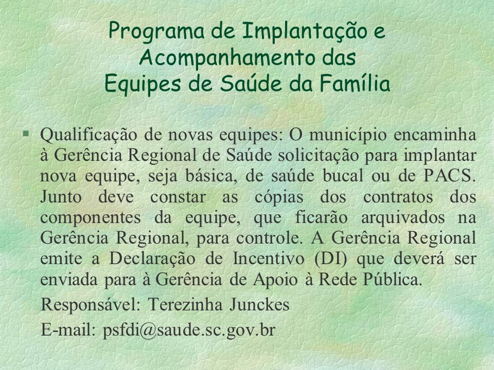 Programa de Implantação e Acompanhamento das Equipes de Saúde da Família