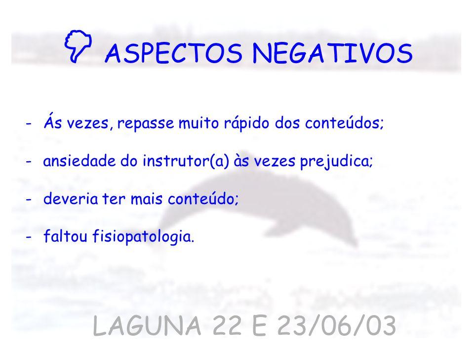  ASPECTOS NEGATIVOS LAGUNA 22 E 23/06/03