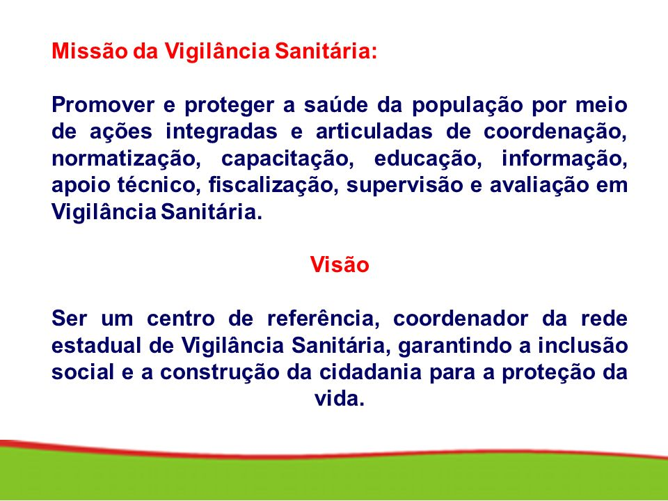 Missão da Vigilância Sanitária: