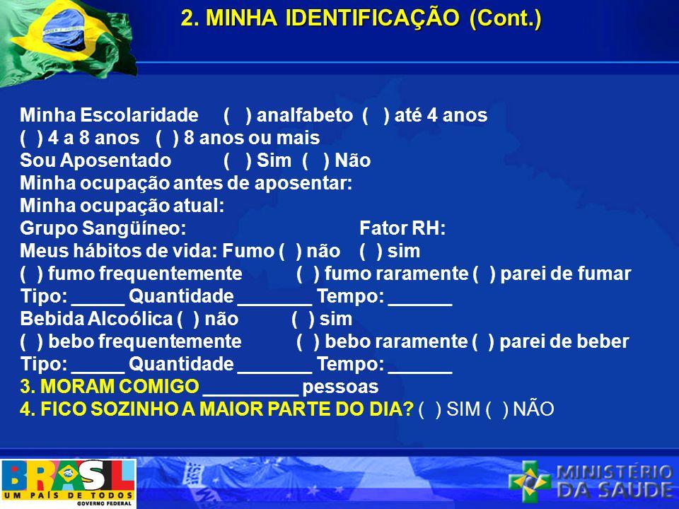 2. MINHA IDENTIFICAÇÃO (Cont.)