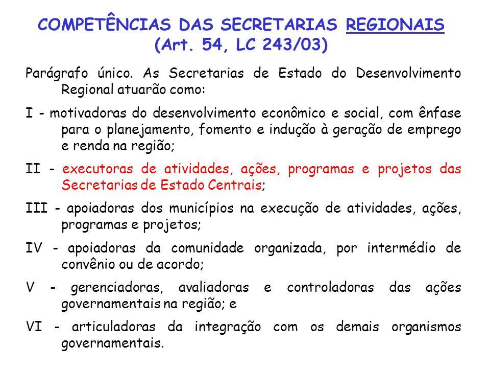 COMPETÊNCIAS DAS SECRETARIAS REGIONAIS