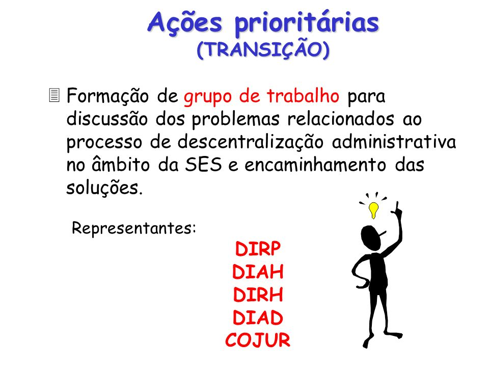 Ações prioritárias (TRANSIÇÃO)