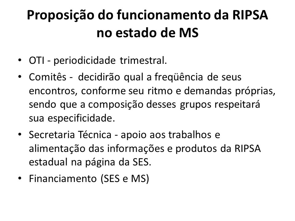 Proposição do funcionamento da RIPSA no estado de MS