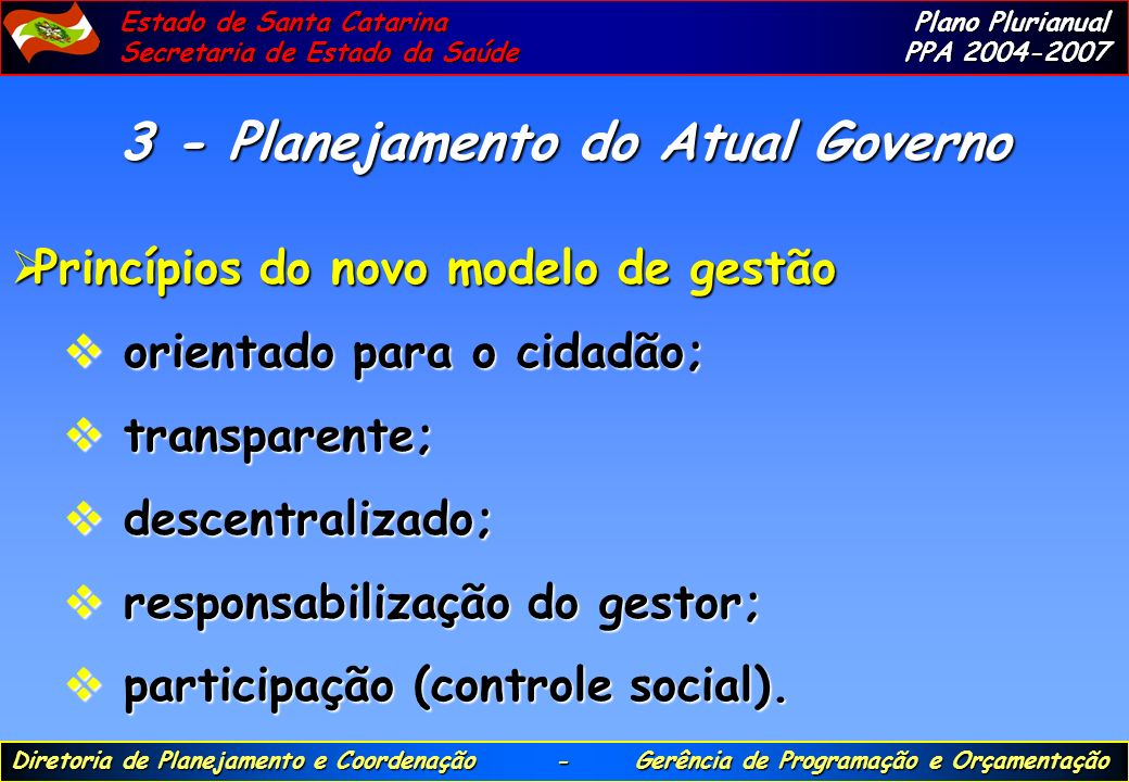 3 - Planejamento do Atual Governo