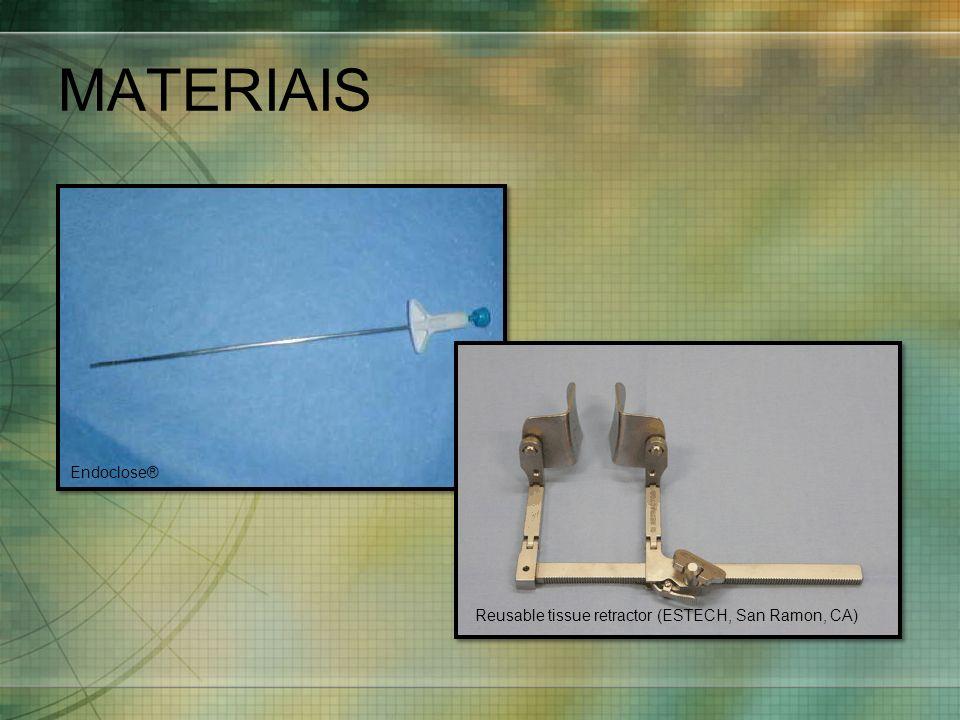 MATERIAIS Endoclose® Reusable tissue retractor (ESTECH, San Ramon, CA)