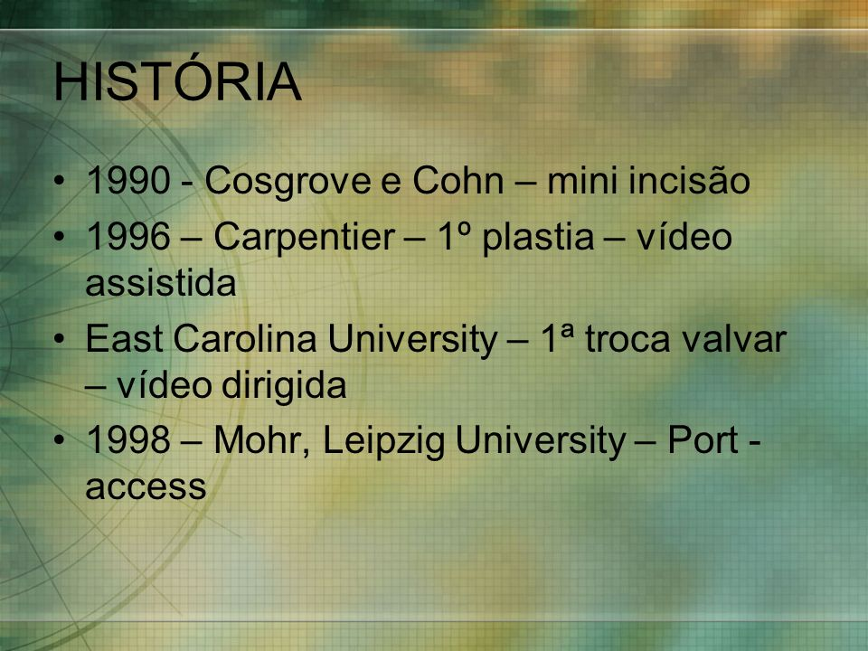 HISTÓRIA 1990 - Cosgrove e Cohn – mini incisão