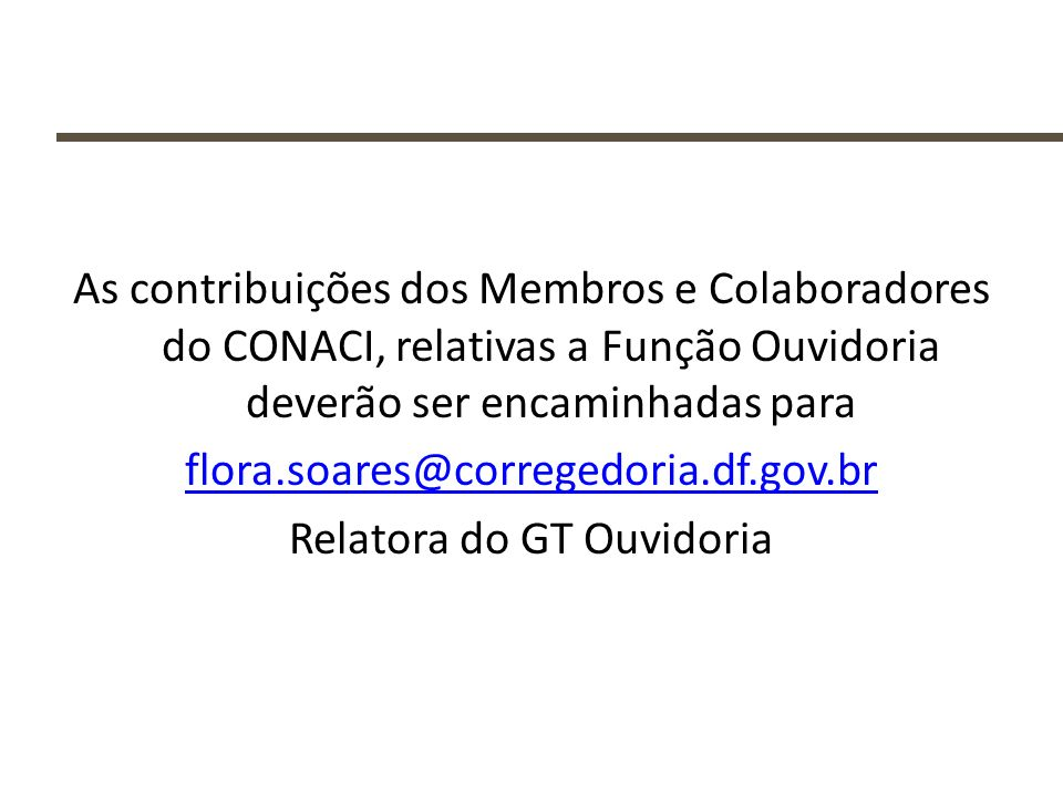 Relatora do GT Ouvidoria