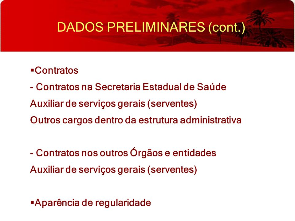 DADOS PRELIMINARES (cont.)