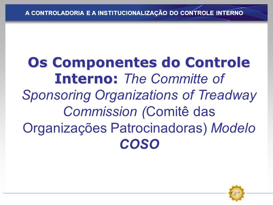 A CONTROLADORIA E A INSTITUCIONALIZAÇÃO DO CONTROLE INTERNO