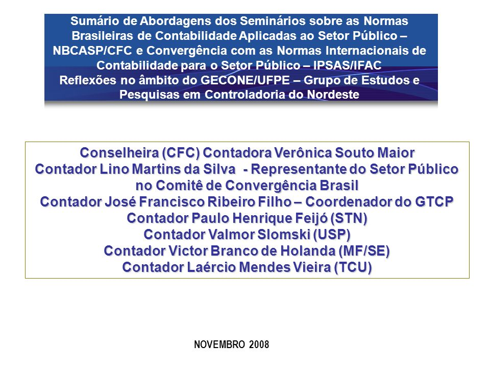 Conselheira (CFC) Contadora Verônica Souto Maior