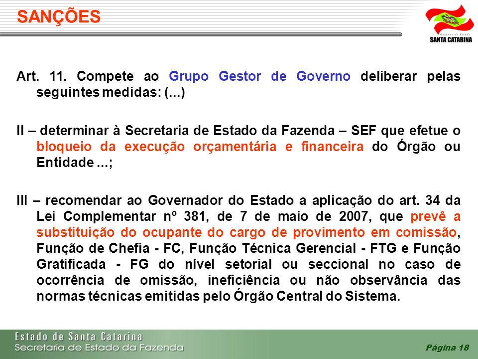 SANÇÕES Art. 11. Compete ao Grupo Gestor de Governo deliberar pelas seguintes medidas: (...)