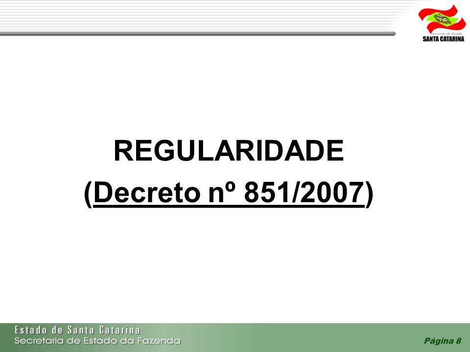 REGULARIDADE (Decreto nº 851/2007)