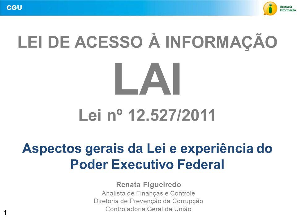 LAI LEI DE ACESSO À INFORMAÇÃO Lei nº 12.527/2011