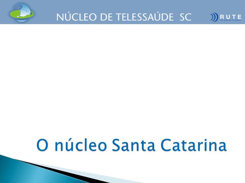 O núcleo Santa Catarina