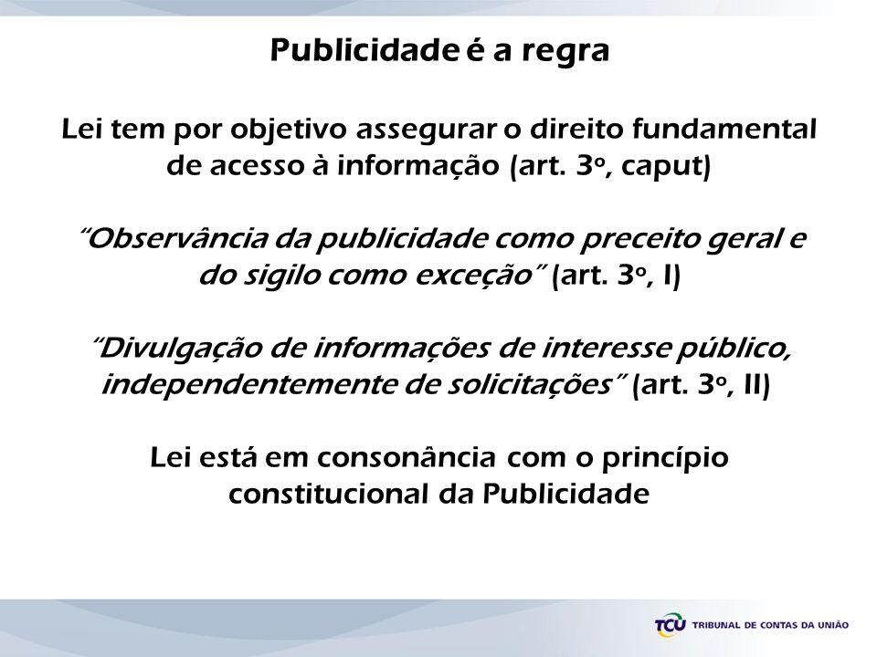 Lei está em consonância com o princípio constitucional da Publicidade