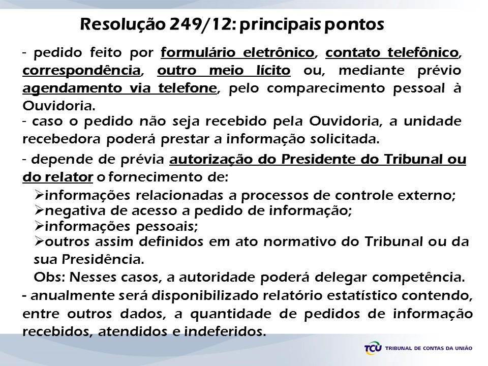 Resolução 249/12: principais pontos
