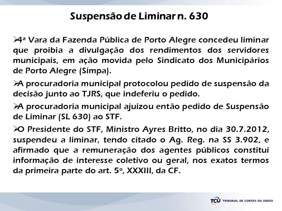 Suspensão de Liminar n. 630