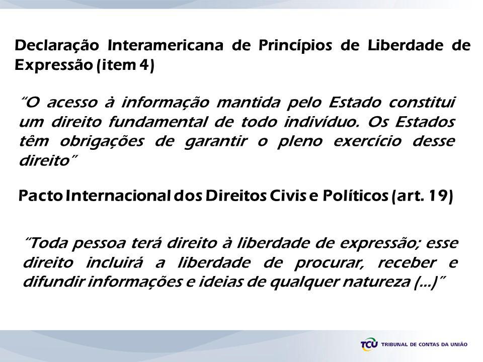 Declaração Interamericana de Princípios de Liberdade de Expressão (item 4)
