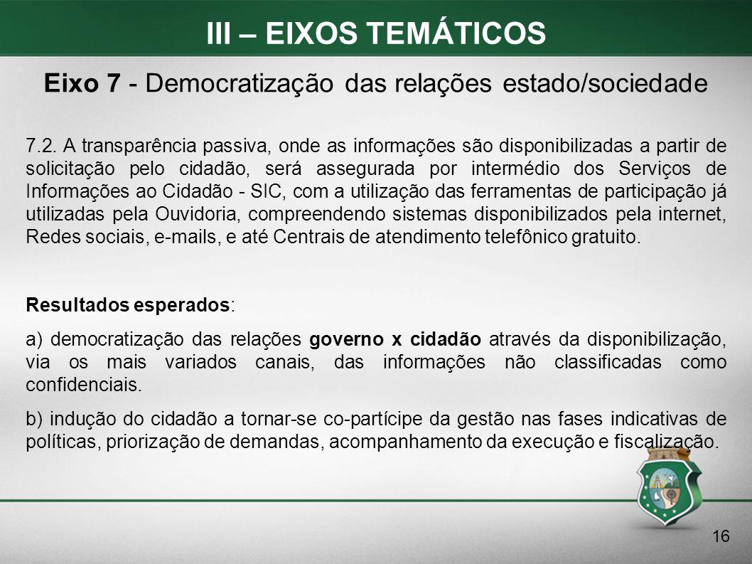 Eixo 7 - Democratização das relações estado/sociedade