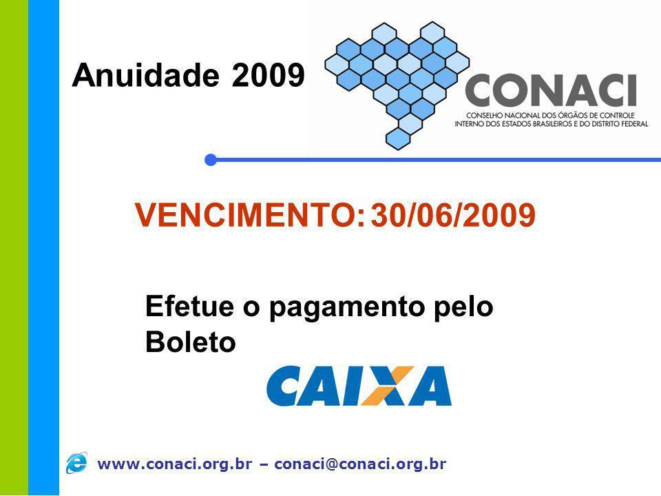 Anuidade 2009 VENCIMENTO: 30/06/2009 Efetue o pagamento pelo Boleto