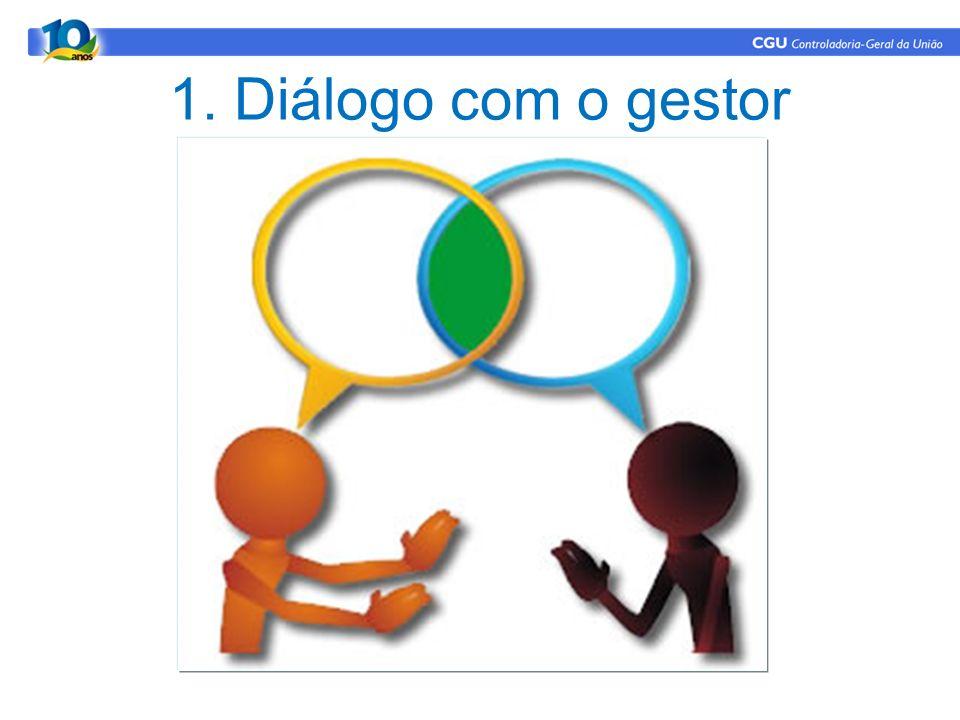 1. Diálogo com o gestor