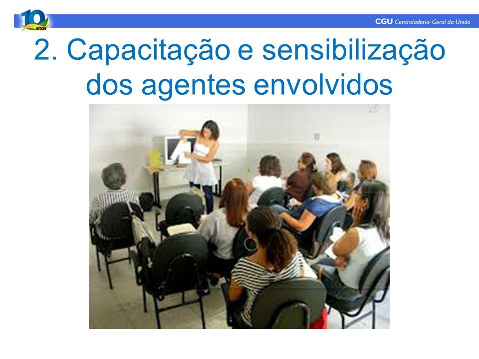 2. Capacitação e sensibilização dos agentes envolvidos