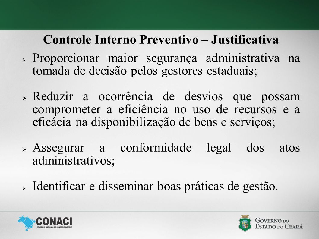 Controle Interno Preventivo – Justificativa