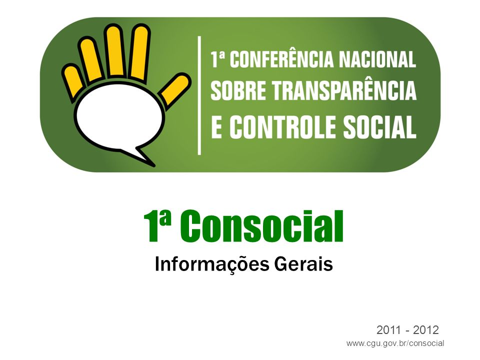1ª Consocial Informações Gerais