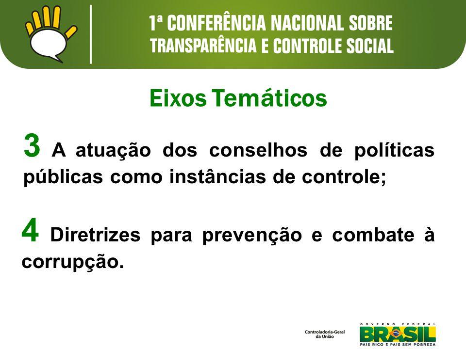 4 Diretrizes para prevenção e combate à corrupção.